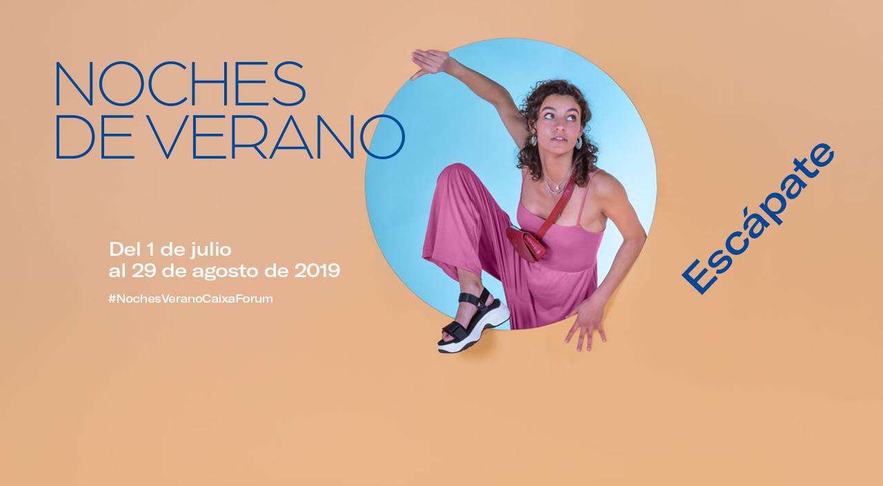 Caixa Forum - Noches de Verano 2019