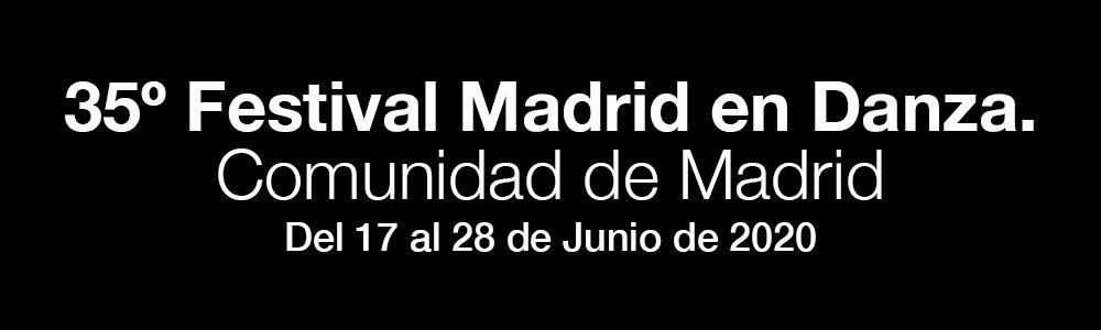 35º Festival Madrid en Danza 2020