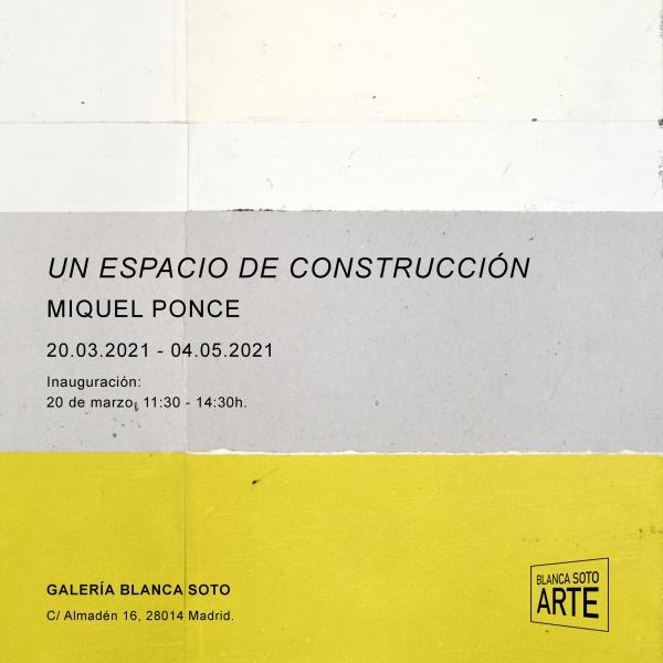 Miquel Ponce, Galería Blanca Soto, Madrid